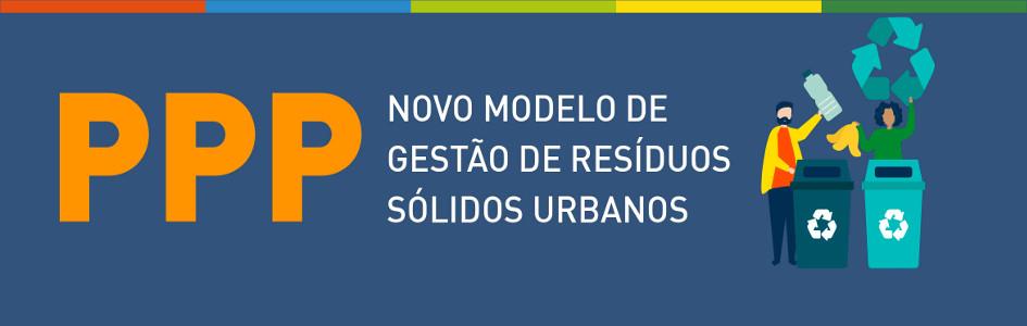 PPP - Resíduos sólidos urbanos