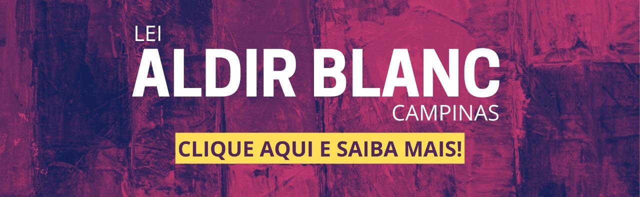 Lei Aldir Blanc Campinas